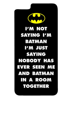 I'm Not Saying I'm Batman iPhone 6/iPhone 6 Plus Case - SenseOfCustom - 1