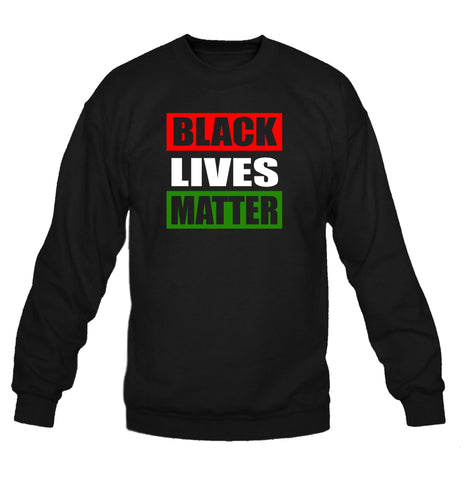 Black Lives Matter Crewneck Sweatshirt | Supporting Justice and Equality for African Americans - SenseOfCustom