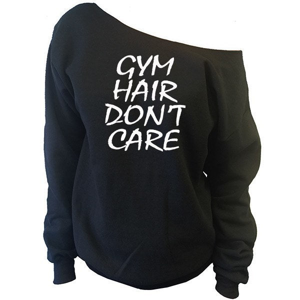 Gym Hair Don't Care Off-The-Shoulder Oversized Slouchy Sweatshirt - SenseOfCustom - 1