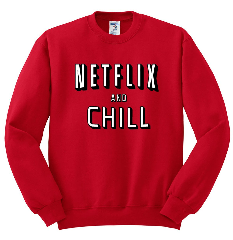 Netflix and Chill Crewneck Sweatshirt - SenseOfCustom - 1