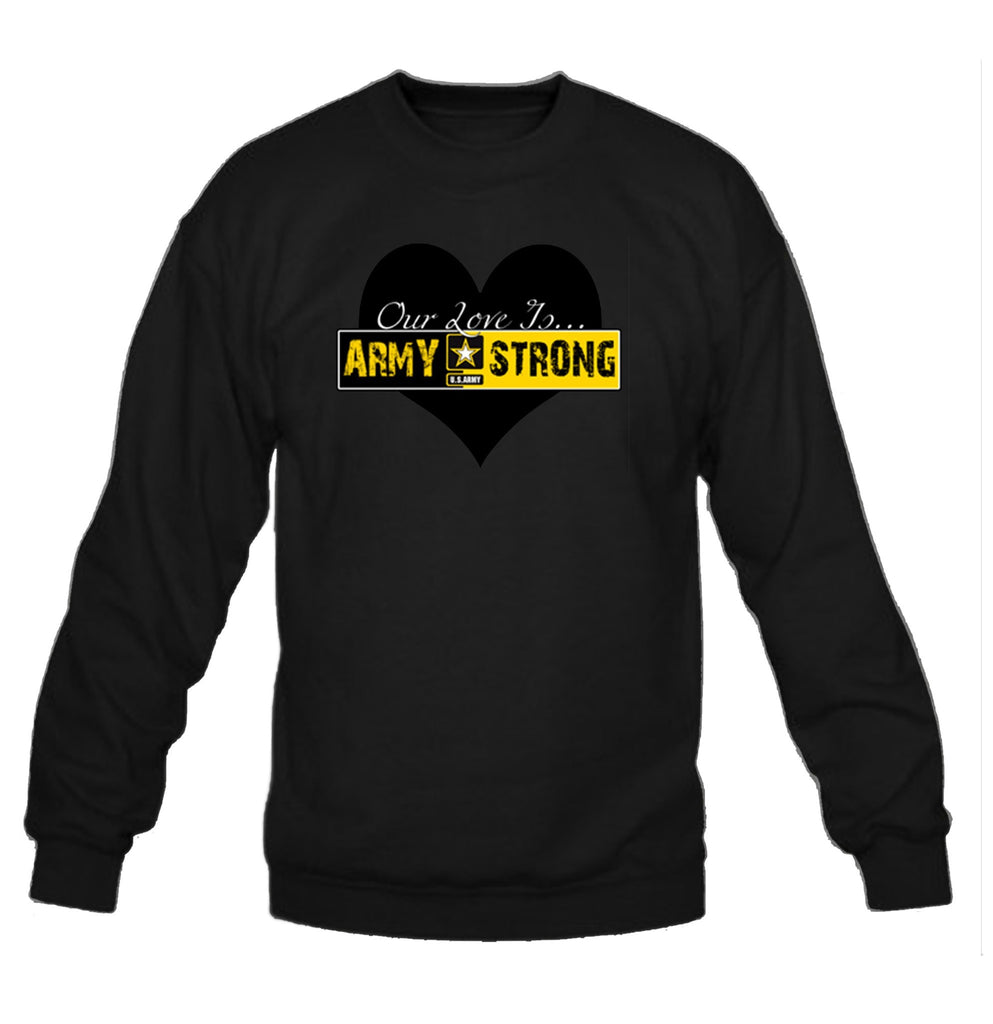 Our Love is Army Strong Crewneck Sweatshirt - SenseOfCustom - 2