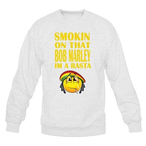 Smoking On That Bob Marley Im A Rasta Sweatshirt - SenseOfCustom - 2