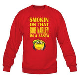 Smoking On That Bob Marley Im A Rasta Sweatshirt - SenseOfCustom - 4