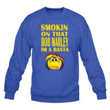 Smoking On That Bob Marley Im A Rasta Sweatshirt - SenseOfCustom - 5