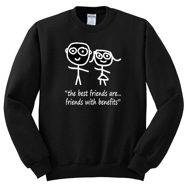 The best friends are friends with benefits Crewneck Sweatshirt - SenseOfCustom - 2