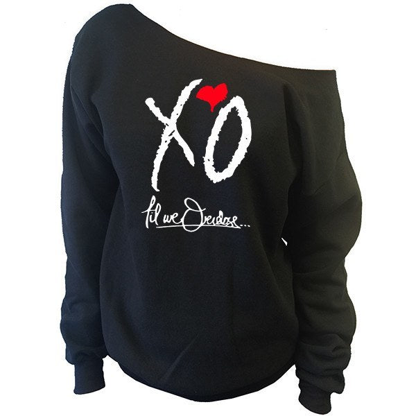 XO Til We Overdose... The Weeknd Off-The-Shoulder Oversized Slouchy Sweatshirt - SenseOfCustom - 1