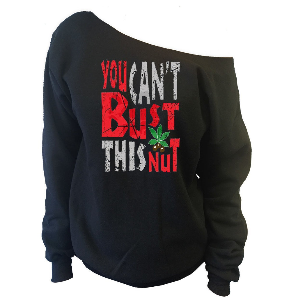 You Can't Bust This Nut Off-The-Shoulder Oversized Slouchy Sweatshirt Ohio State Buckeyes - SenseOfCustom - 3