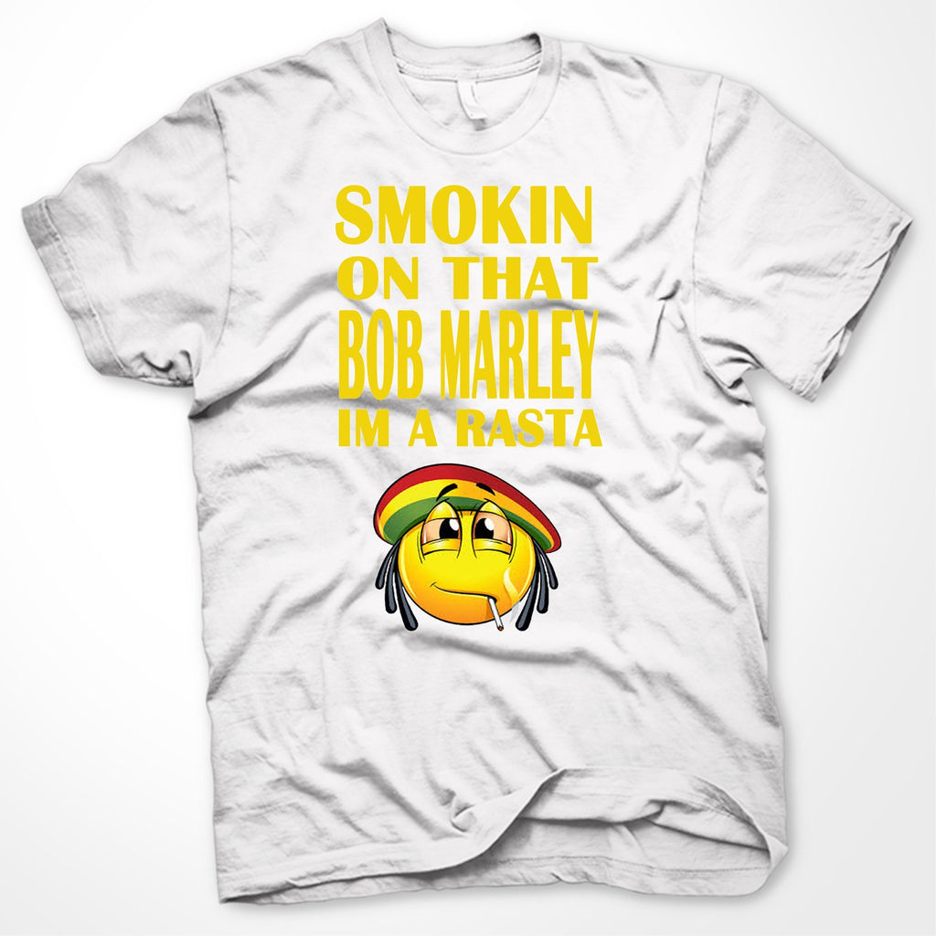 Smoking On That Bob Marley Im A Rasta T-Shirt - SenseOfCustom - 1