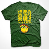 Smoking On That Bob Marley Im A Rasta T-Shirt - SenseOfCustom - 8