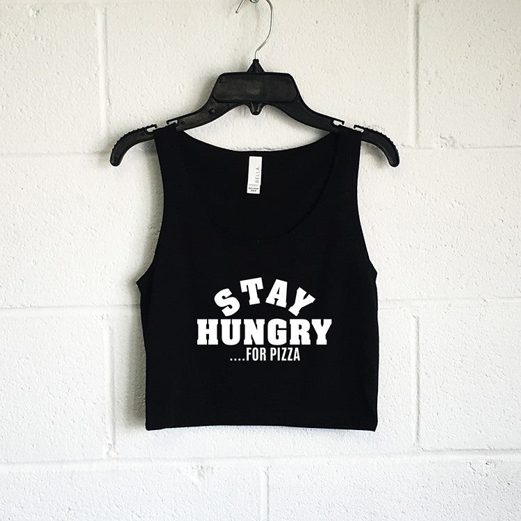 Tanks (Women) - Stay Hungry For Pizza Crop Tank