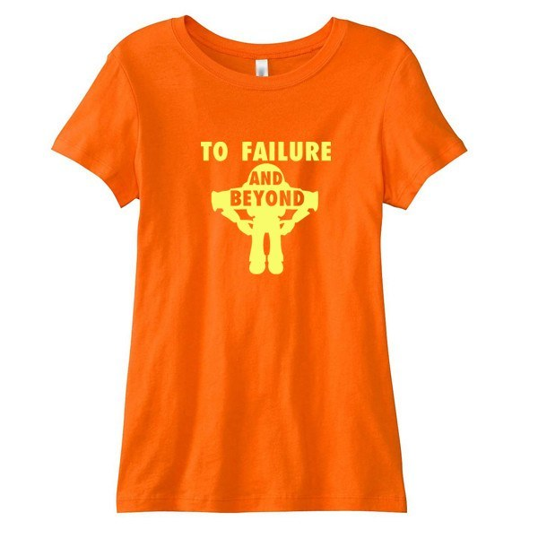 To Failure and Beyond Ladies'  T-Shirt - SenseOfCustom - 1