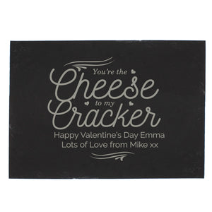 Personalised Cheese To My Cracker Slate Cheeseboard | Bits & Bobbets