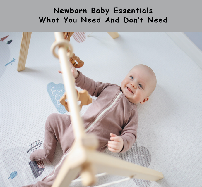 Newborn Baby Essentials – What You Need And Don't Need