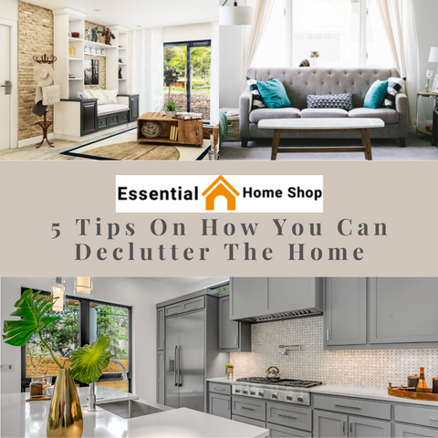 How You Can Declutter The Home