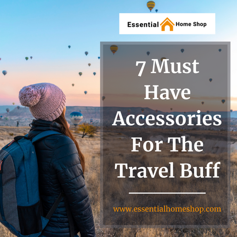 Accessories For The Travel Buff