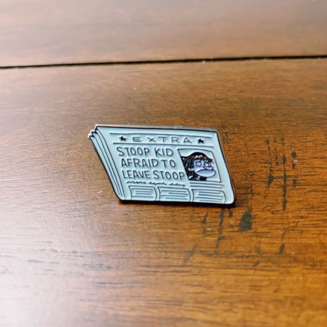 Stoop Kid Afraid To Leave Stoop Enamel Pin - Only 90's Kids Know