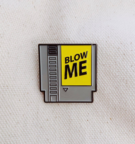 Blow Me Nintendo Enamel Pin - Only 90's Kids Know
