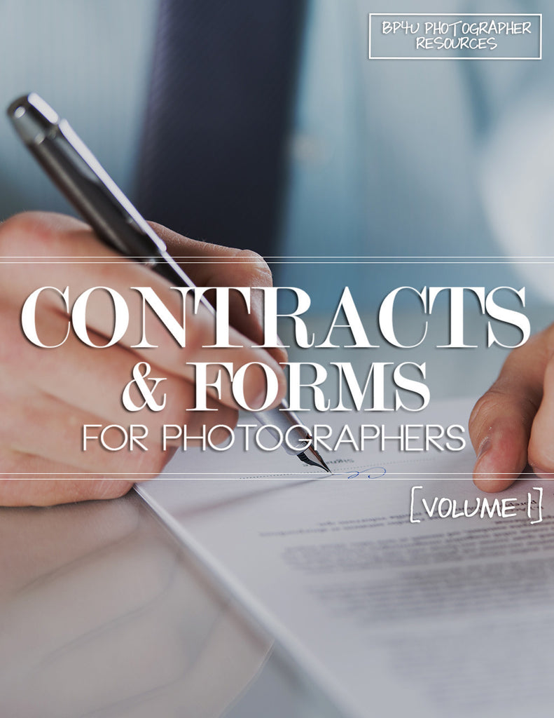 Contracts & Forms for Photographers [Volume 1]