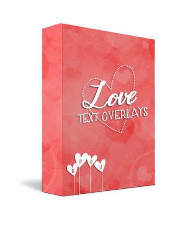 Love Text Overlays