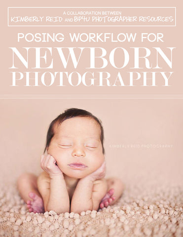 Posing Workflow for Newborn Photography