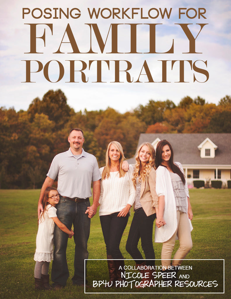 Posing Workflow for Family Portraits