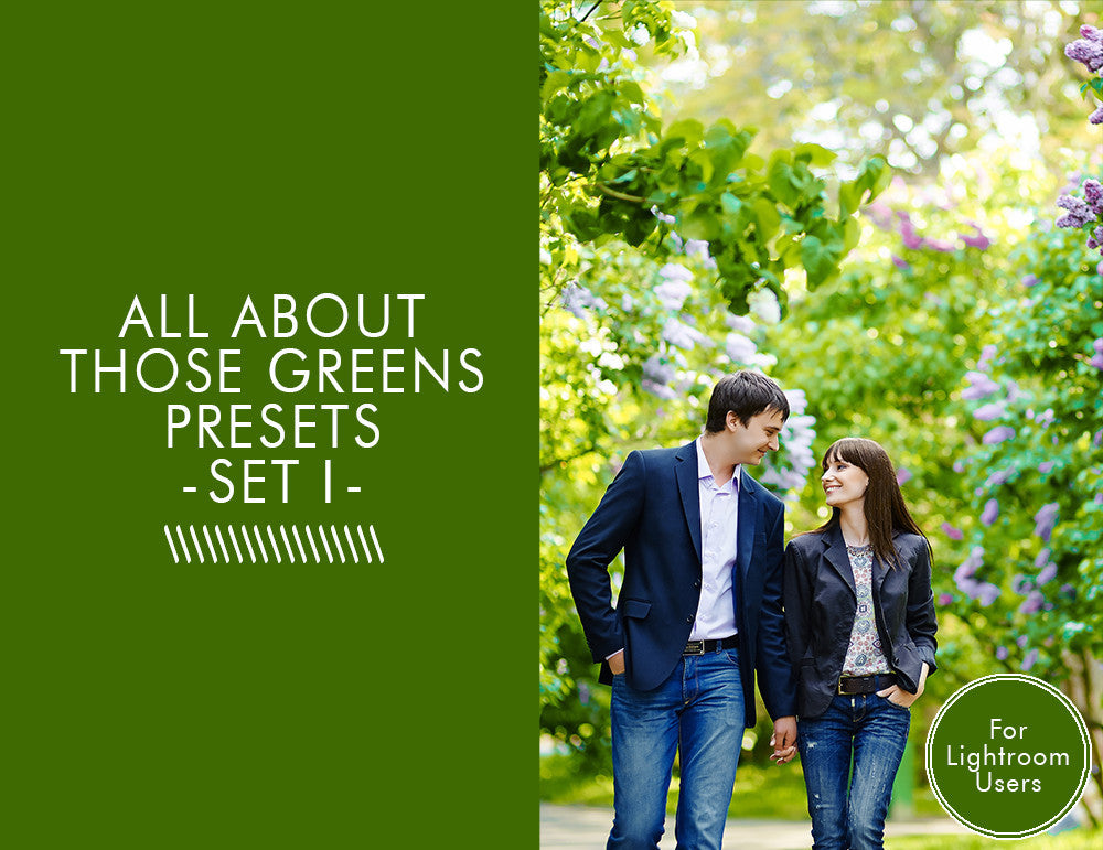 All about those Greens! Presets -Set 1-