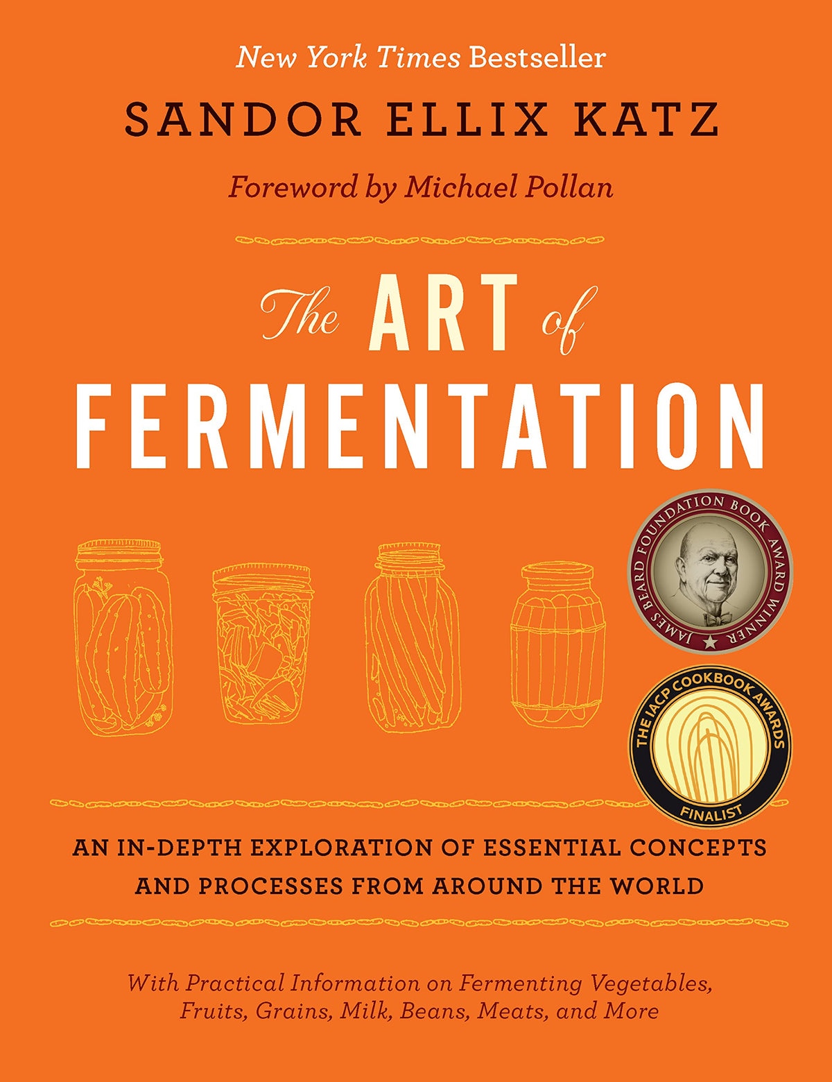 The Art of Fermentation (Sandor Ellix Katz)