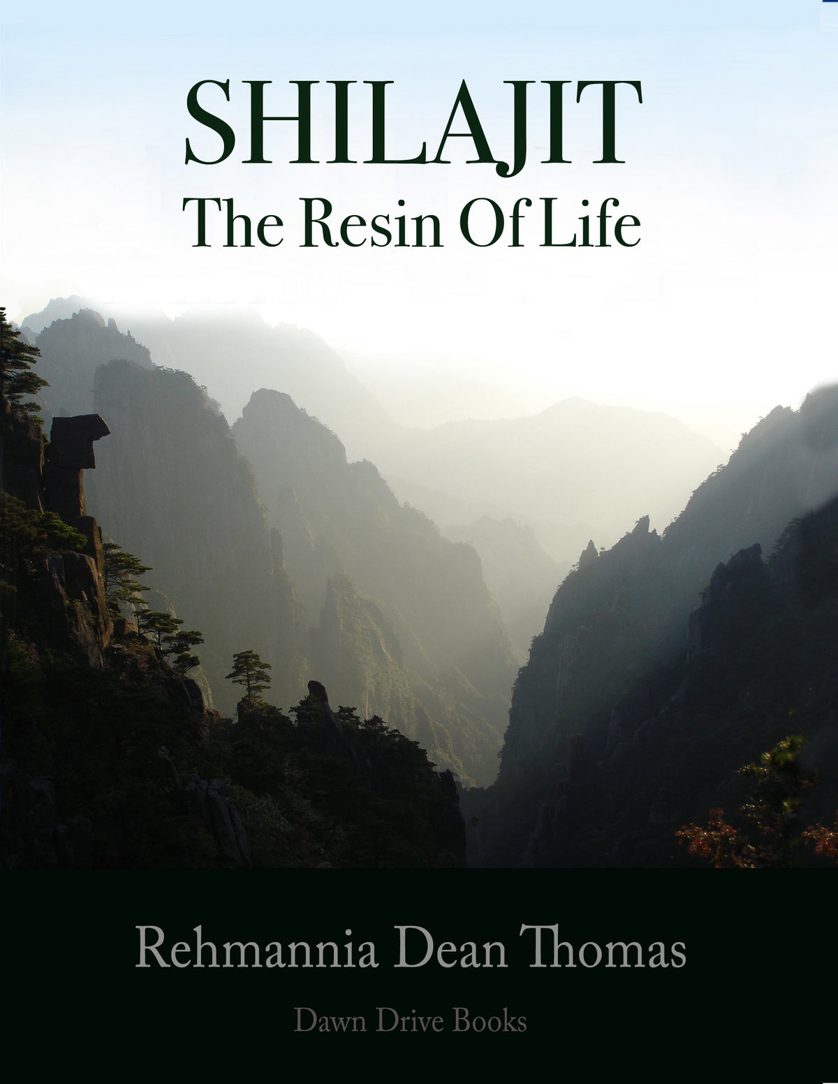 Shilajit - The Resin of Life - Rehmannia Dean Thomas