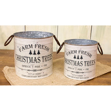 Load image into Gallery viewer, Farm Fresh Christmas Trees Metal Bucket Set
