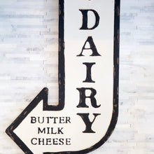 Load image into Gallery viewer, Dairy Arrow Sign