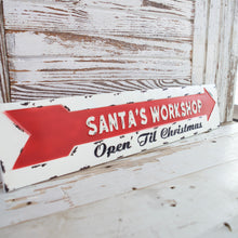 Load image into Gallery viewer, Santa's Workshop Arrow Sign