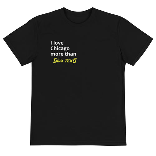 Love Chicago Customizable T-Shirt - 312 Supply + Co.