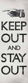 Keep Out & Stay Out 12In X 36In Slim Poster