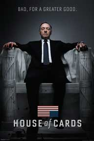 House Of Cards - Bad 24In X 36In Poster