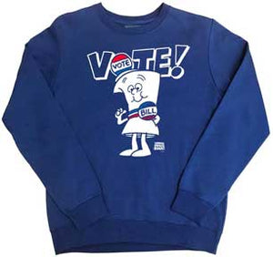 Vote With Bill Sweatshirt