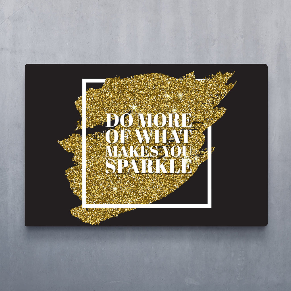 What Makes You Sparkle