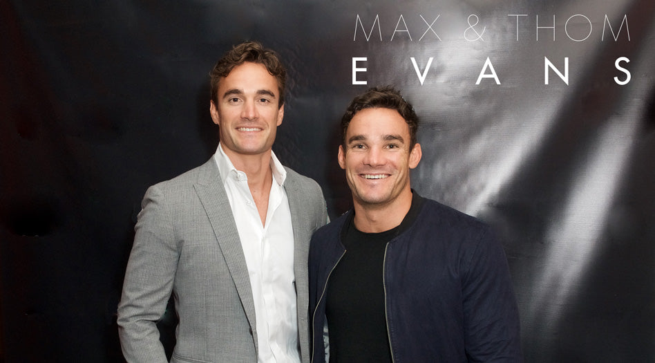 Max and Thom Evans