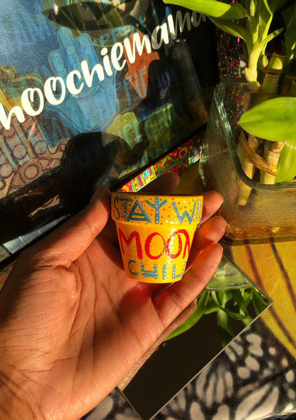 2-inch-Acrylic-Stay-Wild-Moon-Child-painted-terracotta-pot
