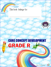 Load image into Gallery viewer, Grade R Core Concept Development Book
