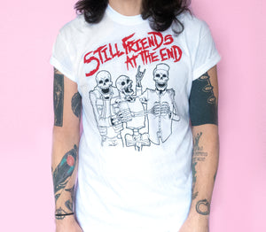 Still Friends At The End T-Shirt - Glitter Bones Boutique