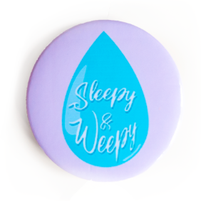 Sleepy & Weepy Tear Drop Button - Glitter Bones Boutique
