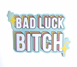 Bad Luck Bitch Vinyl Sticker - Glitter Bones Boutique