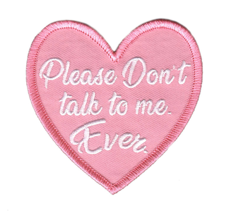 Don't Talk to Me Heart Patch - Glitter Bones Boutique