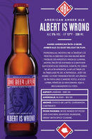 Bere artizanala Albert Is Wrong One Beer Later 330 ml
