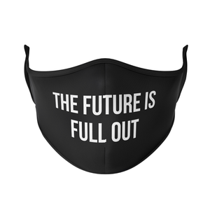 Future is FULL OUT - Protect Styles