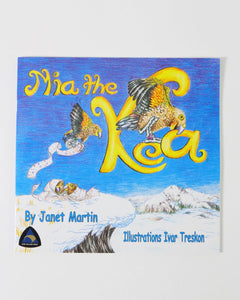 The Fantail House, New Zealand Made, Mia the Kea, Janet Martin, Children's book