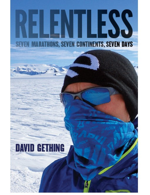 'Relentless' a book by Dr David Gething