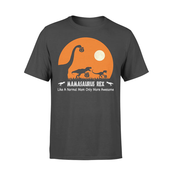Mamasaurus Rex Hallowen Like A Normal Mom Only More Awesome T-shirt L By AllezyShirt