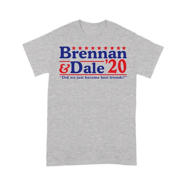 Brennan And Dale '20 Did We Just Become Best Friends T-shirt XL By AllezyShirt