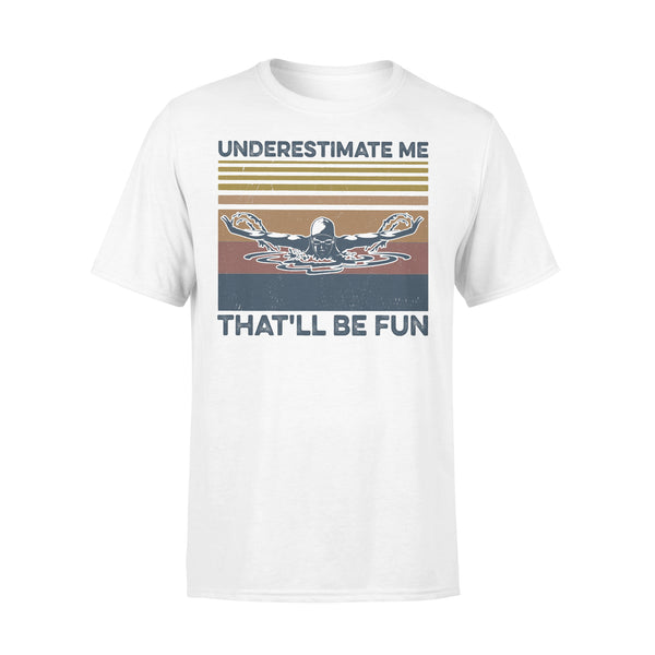 Swimming Underestimate Me That'll Be Fun Vintage Retro T-shirt L By AllezyShirt